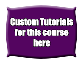 Custom Tutorials Here